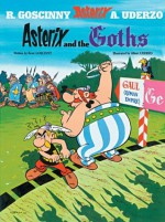 Asterix and the Goths - Albert Uderzo, René Goscinny
