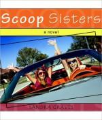 Scoop Sisters - Sandra Graves