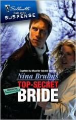 Top-Secret Bride - Nina Bruhns
