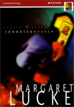 Identity Crisis - Margaret Lucke