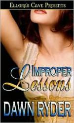 Improper Lessons - Dawn Ryder