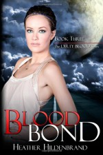 Blood Bond - Heather Hildenbrand