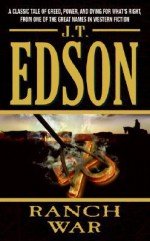 Ranch War - J.T. Edson