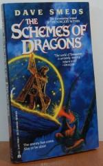 Schemes Of Dragons - Dave Smeds