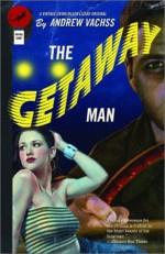 The Getaway Man - Andrew Vachss