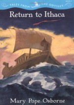 Return to Ithaca - Mary Pope Osborne, Troy Howell