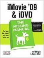 iMovie '09 & iDVD - David Pogue, Aaron Miller