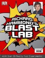 Blast Lab - Richard Hammond