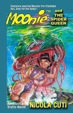 Moonie and the Spider Queen - Nicola Cuti