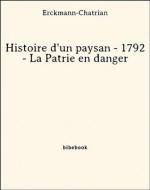 Histoire d'un paysan - 1792 - La Patrie en danger (French Edition) - Erckmann-Chatrian