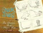Chuck Jones: The Dream that Never Was - Chuck Jones