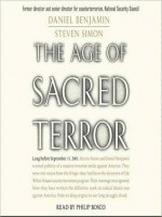 The Age of Sacred Terror: Radical Islam's War Against America - Daniel Benjamin, Jonathan Marosz