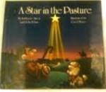 A Star in the Pasture - Katherine Zwers, John Tobin, Carol Heyer