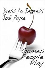 Dress to Impress - Jodi Payne