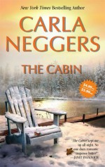 The Cabin - Carla Neggers