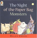 The Night of the Paper Bag Monsters (Halloween) - Helen Craig