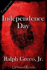 Independence Day - Ralph Greco Jr.