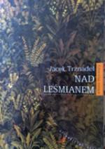Nad Leśmianem - Jacek Trznadel