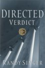 Directed Verdict - Randy Singer