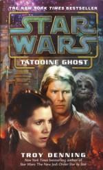 Tatooine Ghost - Troy Denning