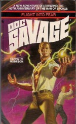 Flight into Fear (Doc Savage) - Kenneth Robeson, Lester Dent, Will Murray