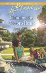 Claiming the Doctor's Heart (Village Green) - Renee Ryan