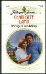 Shotgun Wedding (Harlequin Presents, #1480) - Charlotte Lamb