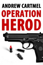 Operation Herod - Andrew Cartmel