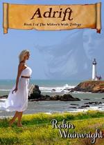 Adrift (The Widow's Walk Trilogy Book 1) - Robin Wainwright, Carol Holaday
