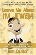 Leave Me Alone - I'm Jewish! - Ron Cantor, Michael Brown