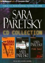 Sara Paretsky Collection: Total Recall, Blacklist, Fire Sale - Sara Paretsky, Sandra Burr