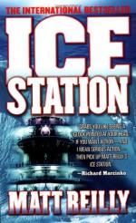 Ice Station - Matthew Reilly