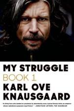 My Struggle: Book 1 by Knausgaard, Karl Ove (2013) Paperback - Karl Ove Knausgaard