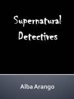 Supernatural Detectives - Alba Arango