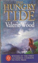 The Hungry Tide - Val Wood