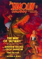 The Shaolin Cowboy Adventure Magazine: 1 - Michael A. Black, Andrew Vachss, Geof Darrow
