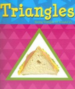 Triangles (A+ Books: Shapes) - Sarah L. Schuette