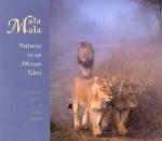 Mala Mala: Pathway To An African Eden - Amanda Lumry, Jamie Thom, Laura Hurwitz
