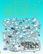 Big Book of Mazes - Jenny Tyler, Kim Blundell