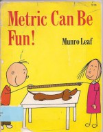 Metric Can Be Fun! - Munro Leaf