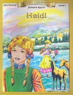 Heidi: Level 1 - Johanna Spyri, Carolyn Gloeckner