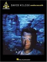 David Wilcox - Underneath - Hal Leonard Publishing Company