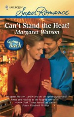 Can't Stand the Heat? - Margaret Watson