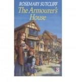 The Armourer's House - Rosemary Sutcliff