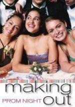 Prom Night: Making Out - Megan Stine