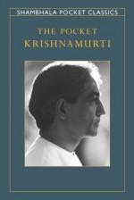 The Pocket Krishnamurti - Jiddu Krishnamurti
