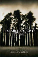 In Search of Ghosts - Hans Holzer