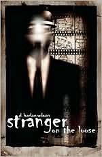 Stranger on the Loose - D. Harlan Wilson