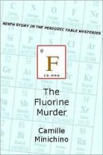 The Fluorine Murder - Camille Minichino