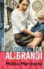 Looking for Alibrandi: Screenplay of a Film - Melina Marchetta